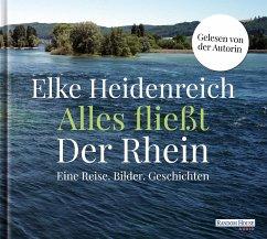 Alles fließt: Der Rhein, 3 Audio-CDs - Heidenreich, Elke
