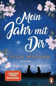 Mein Jahr mit Dir - Whelan, Julia