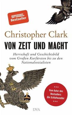 Von Zeit und Macht - Clark, Christopher