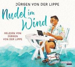 Nudel im Wind, 5 Audio-CDs - Lippe, Jürgen von der