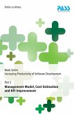 Book Series Increasing Productivity of Software Development, Part 2: Management Model, Cost Estimation and KPI Improvement (eBook, ePUB)