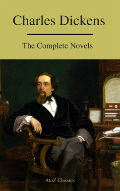 Charles Dickens : The Complete Novels (A to Z C...