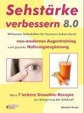 Sehstärke verbessern 8.0 - (eBook, ePUB)