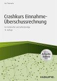 Crashkurs Einnahme-Überschussrechnung 2016/2017 - inkl. Arbeitshilfen online (eBook, PDF)
