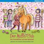 Der Muffin-Club (10). Vier Freundinnen auf dem Reiterhof (MP3-Download)