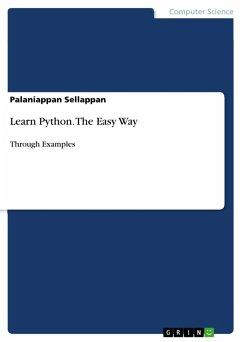 Learn Python. The Easy Way (eBook, PDF)
