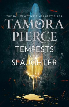 Tempests and Slaughter: THE LEGEND BEGINS (The Numair Chronicles, Book 1) (eBook, ePUB) - Pierce, Tamora