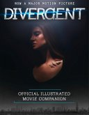 The Divergent Official Illustrated Movie Companion (eBook, ePUB)