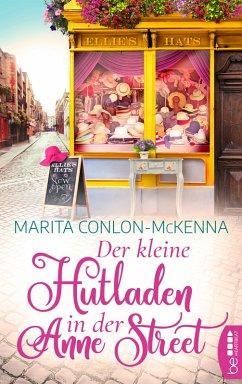 Der kleine Hutladen in der Anne Street (eBook, ePUB) - Conlon-Mckenna, Marita