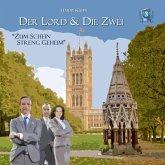 Der Lord & (und) die Zwei 3: Zum Schein streng geheim