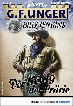 G. F. Unger Billy Jenkins 14 - Western (eBook, ...