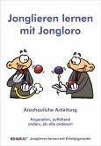 Jonglieren lernen mit Jongloro (eBook) (eBook, ePUB)