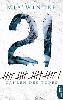 21 - Zahlen des Todes (eBook, ePUB) - Winter, Mia