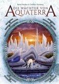 Die Wächter von Aquaterra Bd.1 (Mängelexemplar)