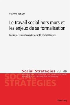 Le travail social hors murs et les enjeux de sa formalisation (eBook, PDF) - Artison, Vincent