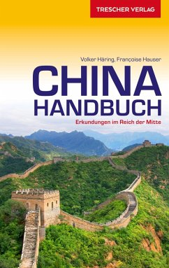 Reiseführer China Handbuch (eBook, PDF) - Hauser, Francoise; Häring, Volker