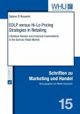 EDLP versus Hi-Lo Pricing Strategies in Retailing (eBook, PDF)