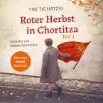 Roter Herbst in Chortitza - Teil 1 (MP3-Download)
