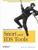 Managing Security with Snort & IDS Tools (eBook, PDF)
