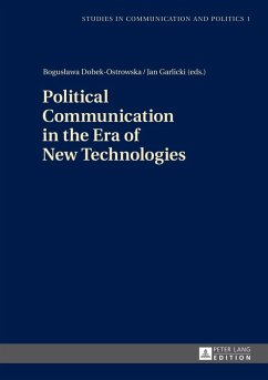 Political Communication in the Era of New Technologies (eBook, PDF)