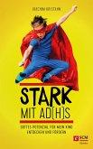 Stark mit AD(H)S (eBook, ePUB)
