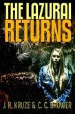 The Lazurai Returns (Speculative Fiction Modern Parables) (eBook, ePUB)