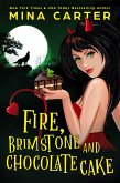 Fire, Brimstone and Chocolate Cake: Love Spells (The Dramatic Life of a Demon Princess, #1) (eBook, ePUB)