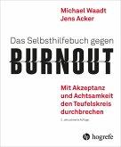 Das Selbsthilfebuch gegen Burnout (eBook, PDF)