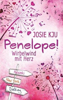 Penelope! - Wirbelwind mit Herz