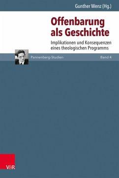 Offenbarung als Geschichte (eBook, PDF)