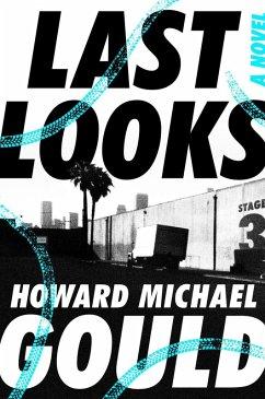 Last Looks (eBook, ePUB)