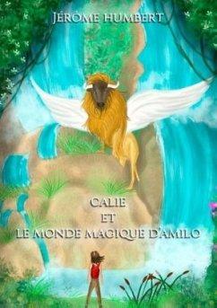 Calie et le monde magique d'Amilo