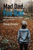 Mad Dad, Fun Dad (eBook, ePUB)
