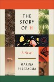 The Story of H (eBook, ePUB)
