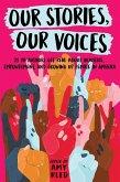 Our Stories, Our Voices (eBook, ePUB)