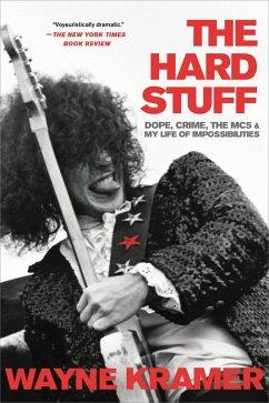The Hard Stuff (eBook, ePUB) - Kramer, Wayne