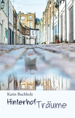 Hinterhofträume (eBook, ePUB)