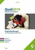 Quali 2019 - Mittelschule. Deutsch, Mathematik und Englisch. Bayern