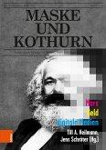 Maske und Kothurn Jg. 64, 1-2 (2018): Marx. Geld. Digitale Medien