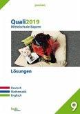 Quali 2019 - Mittelschule. Deutsch, Mathematik, Englisch. Lösungen. Bayern