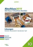 Abschluss 2019 - Mittlerer Schulabschluss. Deutsch, Mathematik, Englisch. Lösungen. Nordrhein-Westfalen