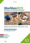 Abschluss 2019 - Mittlerer Schulabschluss. Deutsch, Mathematik und Englisch. Nordrhein-Westfalen