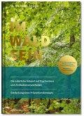 IM-WALD-SEIN. Die natürliche Antwort auf Psychostress und Zivilisationskrankheiten. Entdeckung eines Präventionskonzepts
