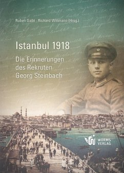 Istanbul 1918 - Gallé, R., Witmann, R.