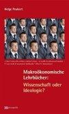 Makroökonomische Lehrbücher: Wissenschaft oder Ideologie?