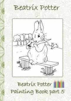 Beatrix Potter Painting Book Part 5 ( Peter Rabbit )