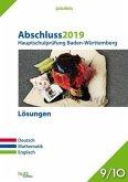 Abschluss 2019 - Hauptschulprüfung. Deutsch, Mathematik, Englisch. Baden-Württemberg. Lösungen