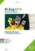 M-Zug 2019 - Mittelschule.Deutsch, Mathematik und Englisch. Bayern