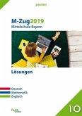 M-Zug 2019 - Mittelschule. Deutsch, Mathematik, Englisch. Bayern Lösungen