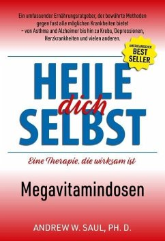 Heile dich selbst - Saul, Andrew W.